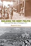 Building the Body Politic: Power and Urban Space in Washington, D.C.