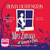Mrs Zhivago of Queen's Park | [Olivia Lichtenstein]