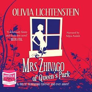 Mrs Zhivago of Queen's Park Audiobook