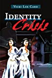 img - for Identity Crisis book / textbook / text book