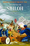 The Battle of Shiloh: Surprise Attack! (Graphic Battles of the  Civil War) (1404207791) by Hama, Larry