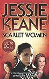 Jessie Keane Scarlet Women