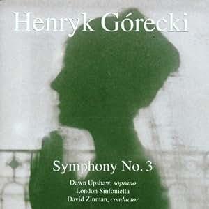 "Symphony 3 "" Sorrowful Songs """