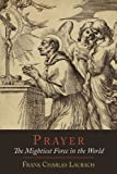 img - for Prayer: The Mightiest Force in the World book / textbook / text book