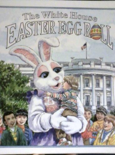 The White House Easter Egg Roll