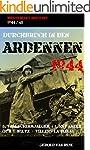 DURCHBRUCH IN DEN ARDENNEN 1944: 5. F...