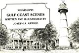 img - for Mississippi Gulf Coast Scenes book / textbook / text book