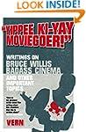 """Yippee Ki-Yay Moviegoer!"" (Writings..."