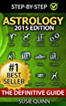 Astrology: The Definitive Guide: Unde...