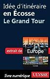 Id�e d'itin�raire en Ecosse - le Grand Tour
