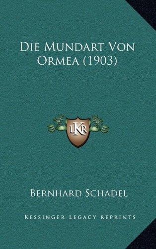 Die Mundart Von Ormea (1903)