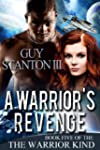 A Warrior's Revenge (The Warrior Kind...