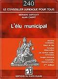 echange, troc Dapony Bernard, Cabrit Alain - L'Elu Municipal - Troisième Edition