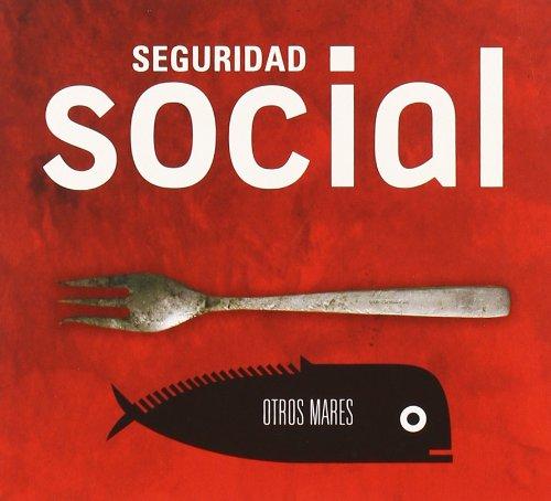 Seguridad Social - Otros Mares - Zortam Music