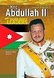 King Abdullah II (Major World Leaders) (0791082598) by Wagner, Heather Lehr