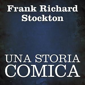 Una storia comica [A Comic Story] Audiobook