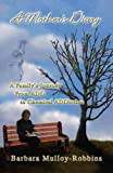 img - for A Mother's Diary: A Family's Journey From ADD to Chemical ADDiction book / textbook / text book