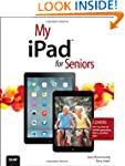 My iPad for Seniors (covers iOS 7 on...