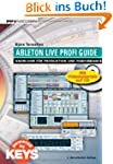 Ableton Live Profi Guide. Know-How f�...