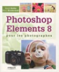 Photoshop Elements 8 pour les photogr...