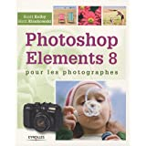 Photoshop Elements 8 pour les photographespar Scott Kelby