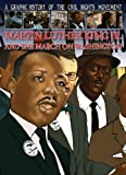 Martin Luther King Jr. And The March on Washington (A Graphic History of the Civil Rights Movement)