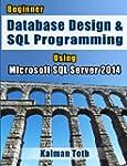 Beginner Database Design & SQL Progra...