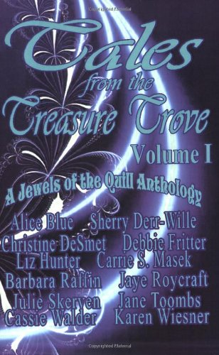 Image of Tales from the Treasure Trove, Vol. 1: A Jewels of the Quill Anthology