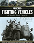 Armoured Fighting Vehicles of World W...