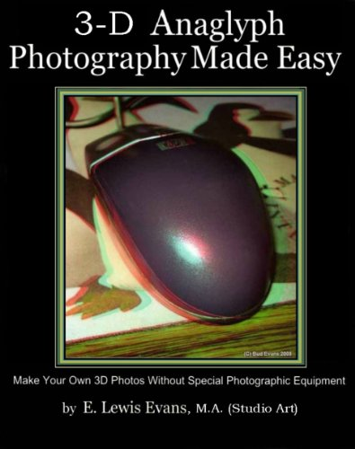 3D Anaglyph Photography Made Easy PDF