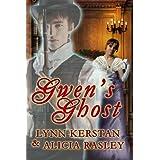 Gwen's Ghost, a paranormal Regency romance ~ Lynn Kerstan