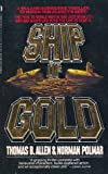 Ship of Gold (0312911238) by Allen, Thomas B.