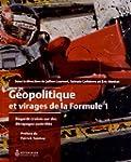 G�opolitique et Virages de la Formule 1