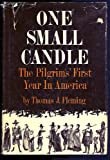 One Small Candle: The Pilgrims' First Year in America (039305540X) by Thomas J. Fleming