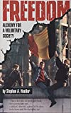 Freedom: Alchemy for a Voluntary Society (0835606783) by Hoeller, Stephan A.