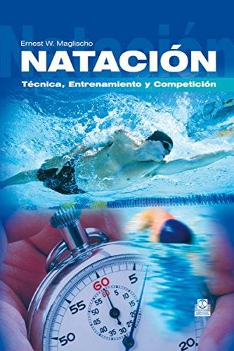 Natación: Técnica, entrenamiento y competición (Deportes nº 19)