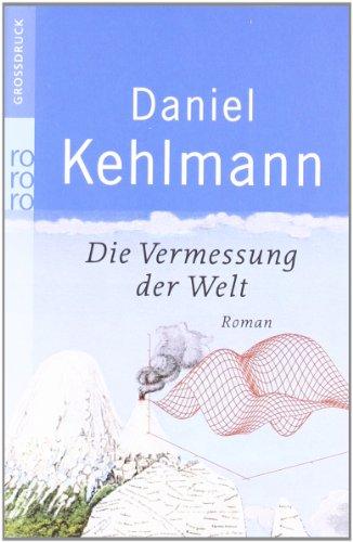 Die Vermessung Der Welt Grossdruck (German Edition)