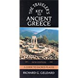 The Traveler's Key to Ancient Greece: A Guide to Sacred Places ~ Richard Geldard