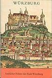 img - for Amtlicher Fuhrer der Stadt Wurzburg (German Edition) book / textbook / text book