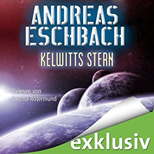 Kelwitts Stern | [Andreas Eschbach]