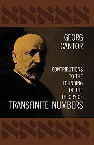 Contributions to the Founding of the Theory of Transfinite Numbers (Dover Books on Mathematics)