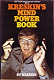 Use your head to get ahead! With Kreskin's mind power book