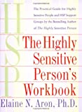 The Highly Sensitive Person's Workbook (0767903374) by Aron, Elaine