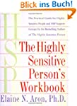 The Highly Sensitive Person's Workboo...