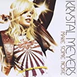 echange, troc Krystal Meyers - Make Some Noise