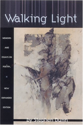 Walking Light, Stephen Dunn
