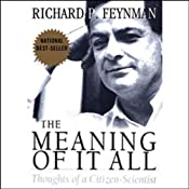 The Meaning of it All: Thoughts of a Citizen-Scientist | [Richard Feynman]