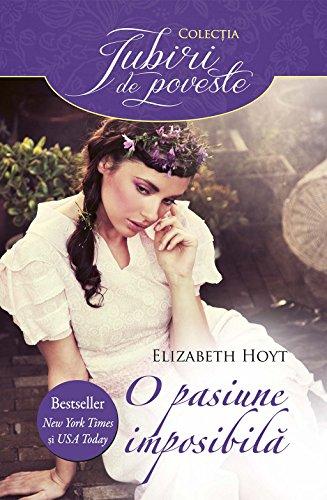 Elizabeth Hoyt - O pasiune imposibilă (Romansh Edition)