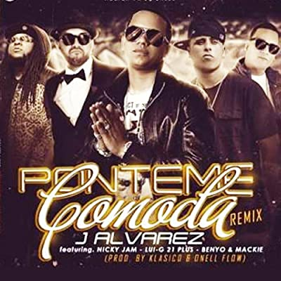 Ponteme Comoda Remix (feat. Mackie Ranks, Benyo El Multi, Nicky Jam & Lui-G 21 Plus)