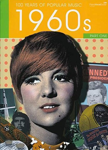 100 Years of Popular Music 60s: v. 1: (Piano, Voice, Guitar)